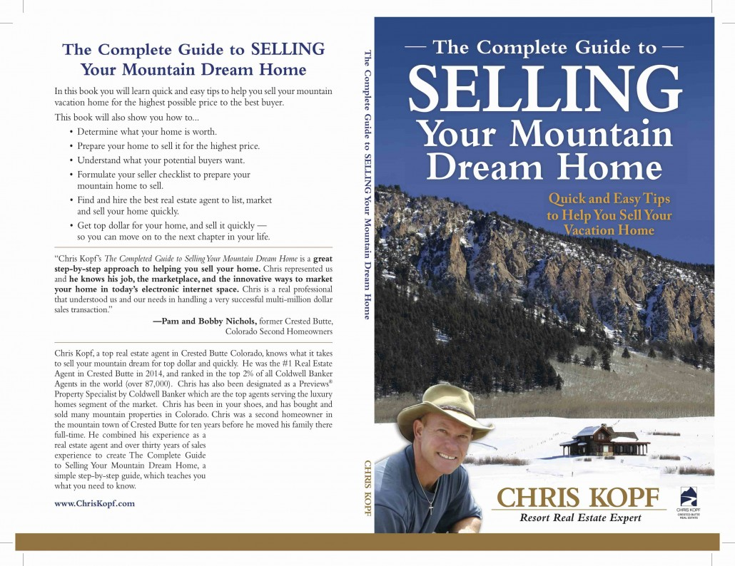 The Complete Guide to SELLING Your Mountain Dream Home