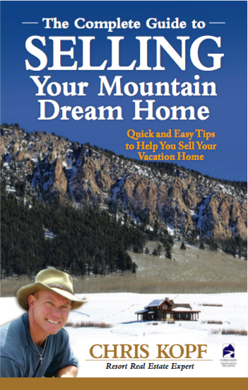 Peak: The Complete Guide to SELLING Your Mountain Dream Home