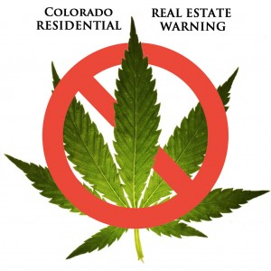 Marijuana and Residential Real Estate
