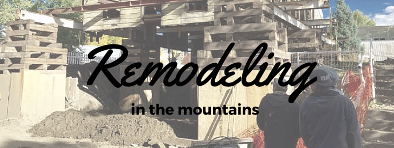 remodeling a mountain home