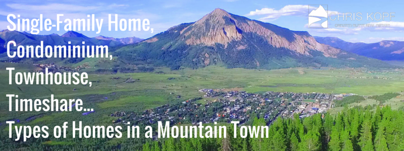 Types of Mountain Town Homes